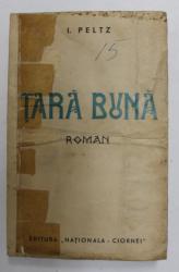 TARA BUNA de I. PELTZ , 1936