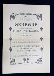 TEATRUL NATIONAL  - SERBARE DATA DE ELEVII LICEULUI MIHAI  - VITEAZUL , PROGRAM , 1914