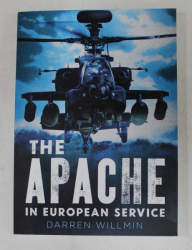 TEH APACHE IN EUROPEAN SERVICE by DARREN WILLMIN , 2016