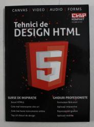 TEHNICI DE DESIGN HTML , 2013