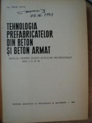 TEHNOLOGIA PREFABRICATELOR DIN BETON SI BETON ARMAT de VORGIL CIUFU , 1964