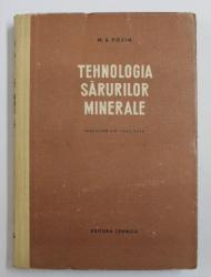 TEHNOLOGIA SARURILOR MINERALE de M . E . POZIN , 1953