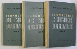 TEHNOLOGIE CHIMICA ORGANICA , VOLUMELE I - III de WINNACKER - WEINGAERTNER , 1958 - 1959