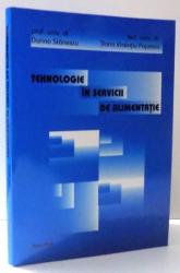 TEHNOLOGIE IN SERVICII DE ALIMENTATIE de DORINA STANESCU SI DORIN VICENTIU POPESCU , 2004