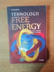 TEHNOLOGII FREE ENERGY , ENERGIA EXTRASA DIRECT DIN VID CALEA CATRE O NOUA ERA de JEANE MANNING