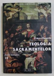 TEOLOGIA SCARAMENTELOR de FRANZ COURTH , 2011