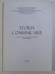 TEORIA COMUNICARII - ANTOLOGIE DE TEXTE PENTRU SEMINAR de SILVIA MARIN , 2002