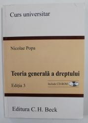 TEORIA GENERALA A DREPTULUI - CURS UNIVERSITAR de NICOLAE POPA , 2008 , CONTINE CD *