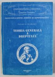 TEORIA GENERALA A DREPTULUI de M . LUBURICI , 1994