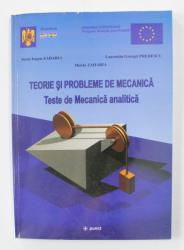TEORIE SI PROBLEME DE MECANICA - TESTE DE MECANICA ANALITICA de SORIN EUGEN ZAHARIA ...MIRELA ZAHARIA , 2003