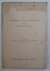 TEORIILE EXPLICATIVE ALE IMPUNERII de VASILE GH. VASILIU , 1932