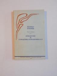 TEOSOFIE , INTRODUCERE IN CUNOASTEREA SUPRASENSIBILA DESPRE LUME SI MENIREA OMULUI , EDITIA A - III - A , VOL. IX OPERE COMPLETE de RUDOLF STEINER , 1
