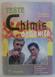 TESTE DE CHIMIE ORGANICA de ION BARCAU , ION CHIRCAN , 1998