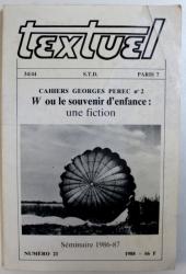 TEXTUEL  -  CAHIERS GEORGES PEREC No 2 - W OU LE SOUVENIR D' ENFANCE : UNE FICTION , REVUE NUMERO 21 / 1988