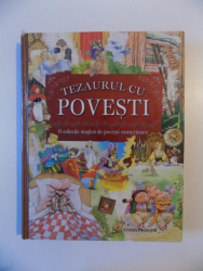 TEZAURUL CU POVESTI , O COLECTIE MAGICA DE POVESTI NEMURITOARE , 2009