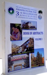 THE 12 TH INTERNATIONAL SYMPOSIUM - PROSPECTS FOR THE 3 RD MILLENNIUM AGRICULTURE , CLUJ- NAPOCA , BOOK OF ABSTRACTS VOL. 1 , 2013