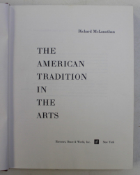 THE AMERICAN TRADITION IN THE ARTS by RICHARD McLANATHAN , 1968