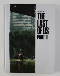 THE ART OF THE LAST OF US , PART II , captions by JOSHUA BRADLEY ...HALLEY GROSS , 2020