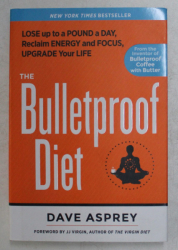 THE BULLETPROOF DIET by DAVE ASPREY , 2014