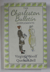 THE CHARLESTON BULLETIN SUPPLEMENTS  - VIRGINIA WOOLF and QUENTIN BEL by CLAUDIA OLK , 2013