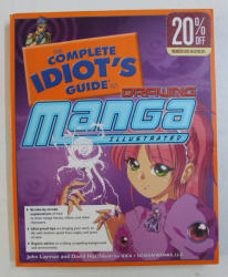THE COMPLETE IDIOT' S GUIDE TO DRAWING MANGA , ILLUSTRATED by JOHN LAYMAN , DAVID HUTCHISON , 2005