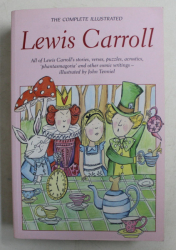 THE COMPLETE ILLUSTRATED LEWIS CARROLL , illustrtaed by JOHN TENNIEL , 1996