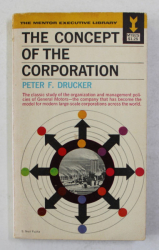 THE  CONCEPT OF THE CORPORATION by PETER F. DRUCKER , 1964
