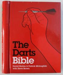 THE DARTS BIBLE by DAVID NORTON ..STEVE BROWN , 2010