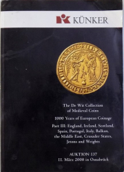 THE DE WIT COLLECTION OF MEDIEVAL COINS  - 1000 YEARS OF EUROPEAN COINAGE , AUKTION 137, II . MARZ IN OSNABRUCK , 2008