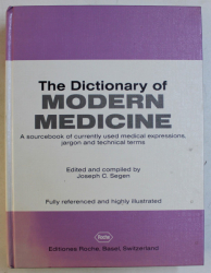 THE DICTIONARY OF MODERN MEDICINE by JOSEPH C. SEGEN , 1992