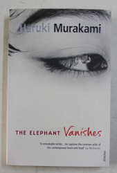 THE ELEPHANT VANISHES by HARUKI MURAKAMI , 2003