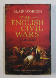 THE ENGLISH CIVIL WARS by BLAIR WORDEN , 2009