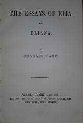 THE ESSAYS OF ELIA AND ELIANA by CHARLES LAMB - LONDRA, 1823