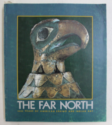 THE FAR NORTH  - 2000 YEARS OF AMERICAN ESKIMO AND INDIAN ART by HENRY B. COLLINS ...PETER STONE , 1973