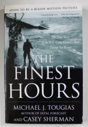 THE FINEST HOURS by MICHAEL J. TOUGIAS and CASEY SHERMAN , 2010
