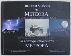 THE FOUR SEASONS IN METEORA - ICE AND SNOW , LIGHTNINGS AND CLOUDS , BLESS THE LORD , 2011