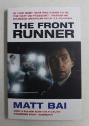 THE FRONT RUNNER by MATT BAI , 2019