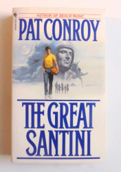 THE GREAT SANTINI by PAT CONROY, 1994