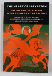 THE HEART OF SALVATION by SAINT THEOPHAN , TRANSLATED by ESTHER WILLIAMS