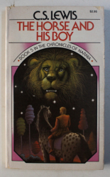 THE HORSE AND HIS BOY - BOOK 5 IN