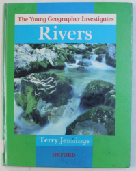 THE IOUNG GEOGRAPHER INVESTIGATES  - RIVERS by TERRY JENNINGS , 1986