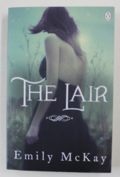 THE LAIR by EMILY McKAY , 2013