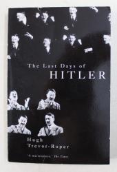 THE LAST DAYS OF HITLER , by HUGH TREVOR - ROPER , 2012