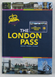 THE LONDON PASS GUIDE 2012- 2013  - ENGLISH , ESPANOL , ITALIANO , APARUT 2012