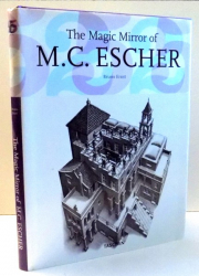 THE MAGIC MIRROR OF M. C. ESCHER by BRUNO ERNST , 2007