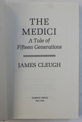 THE MEDICI  - A TALE OF FIFTEEN GENERATIONS by JAMES CLEUGH , 1990