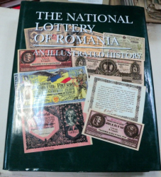THE NATIONAL LOTTERY OF ROMANIA AN ILLUSTRATED HISTORY 1999