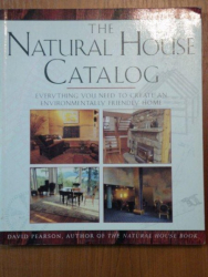 THE NATURAL HOUSE CATALOG-DAVID PEARSON