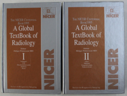 THE NICER CENTENNIAL BOOK 1995 , A GLOBAL TEXTBOOK OF RADIOLOGY , VOLUMES I - II , editor by HOLGER PETTERSSON , 1995