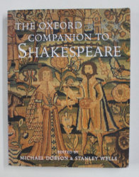 THE  OXFORD COMPANION TO SHAKESPEARE , edited by MICHAEL DOBSON and STANLEY WELLS , 2011
